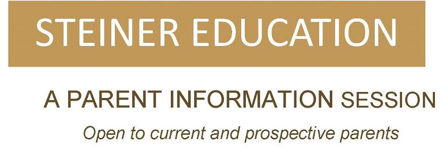 Steiner Education Info Session